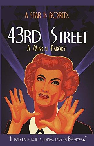 43rd Street: A Musical Parody book image