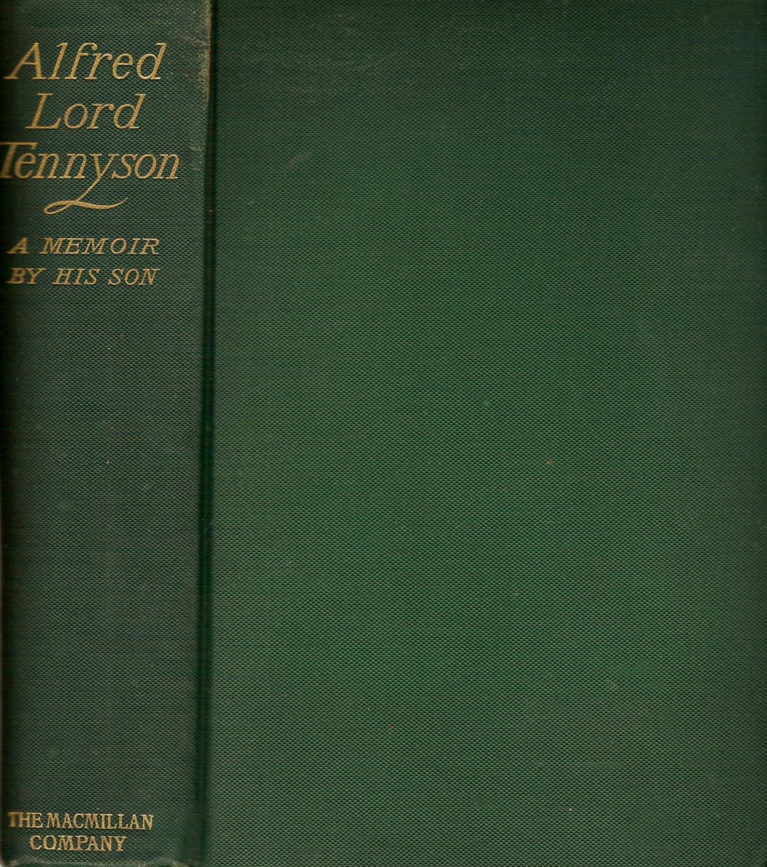 Alfred Lord Tennyson: A Memoir by His Son book image