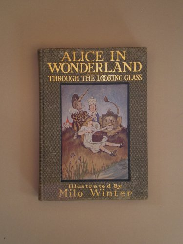 Alice's Adventures in Wonderland and Through the Looking-Glass and What Alice Found There book image
