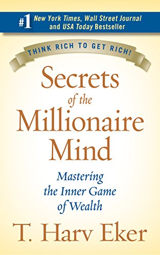 Secrets of the Millionaire Mind: Mastering the Inner Game of Wealth book image