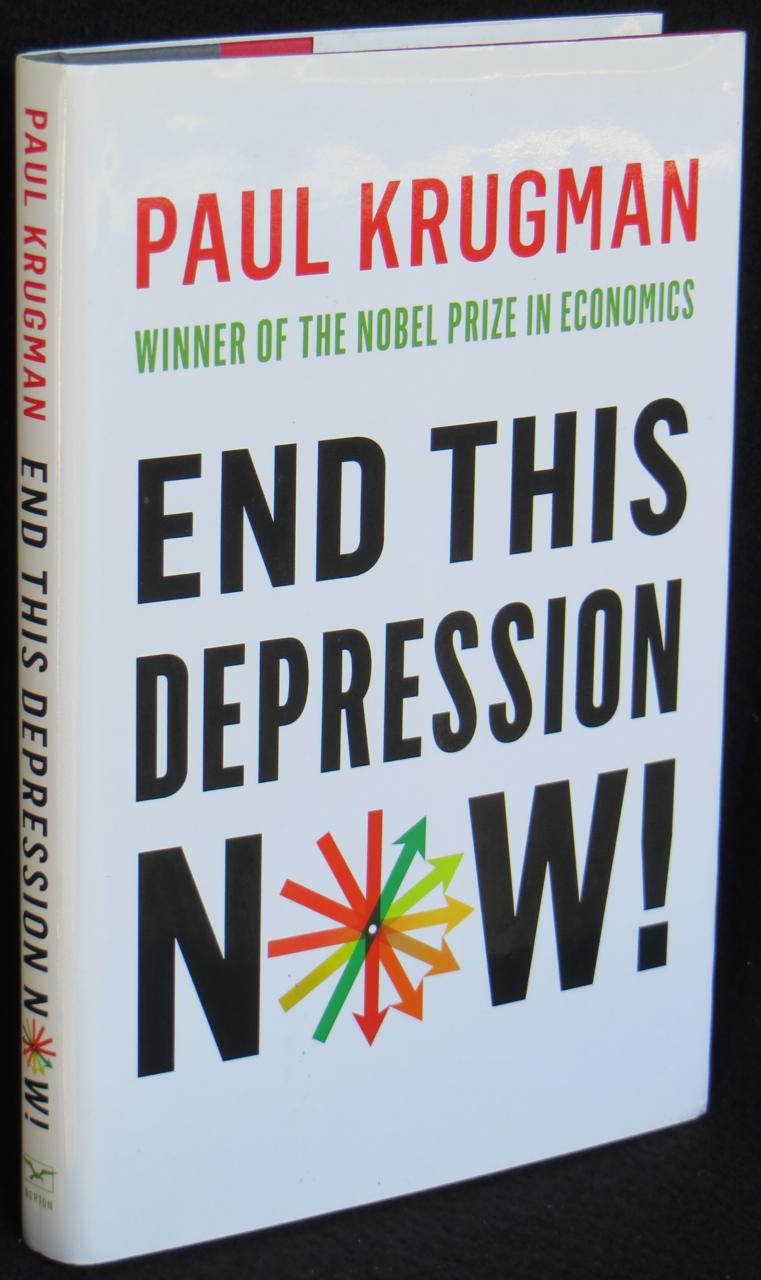 End This Depression Now! book image