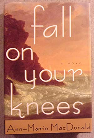 Fall on Your Knees:  A Novel book image