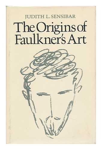 The Origins of Faulkner's Art book image