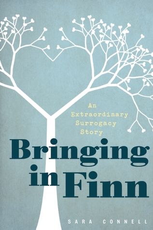 Bringing in Finn: An Extraordinary Surrogacy Story book image