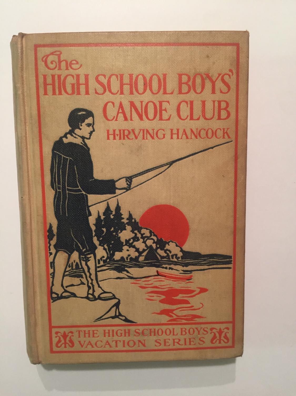 The High School Boys' Canoe Club book image