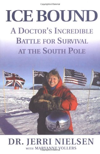 Ice Bound: A Doctor's Incredible Battle For Survival at the South Pole book image