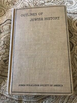 Outlines of Jewish History From BCE 586 to CE 1890 book image