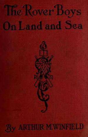 The Rover Boys on Land and Sea book image