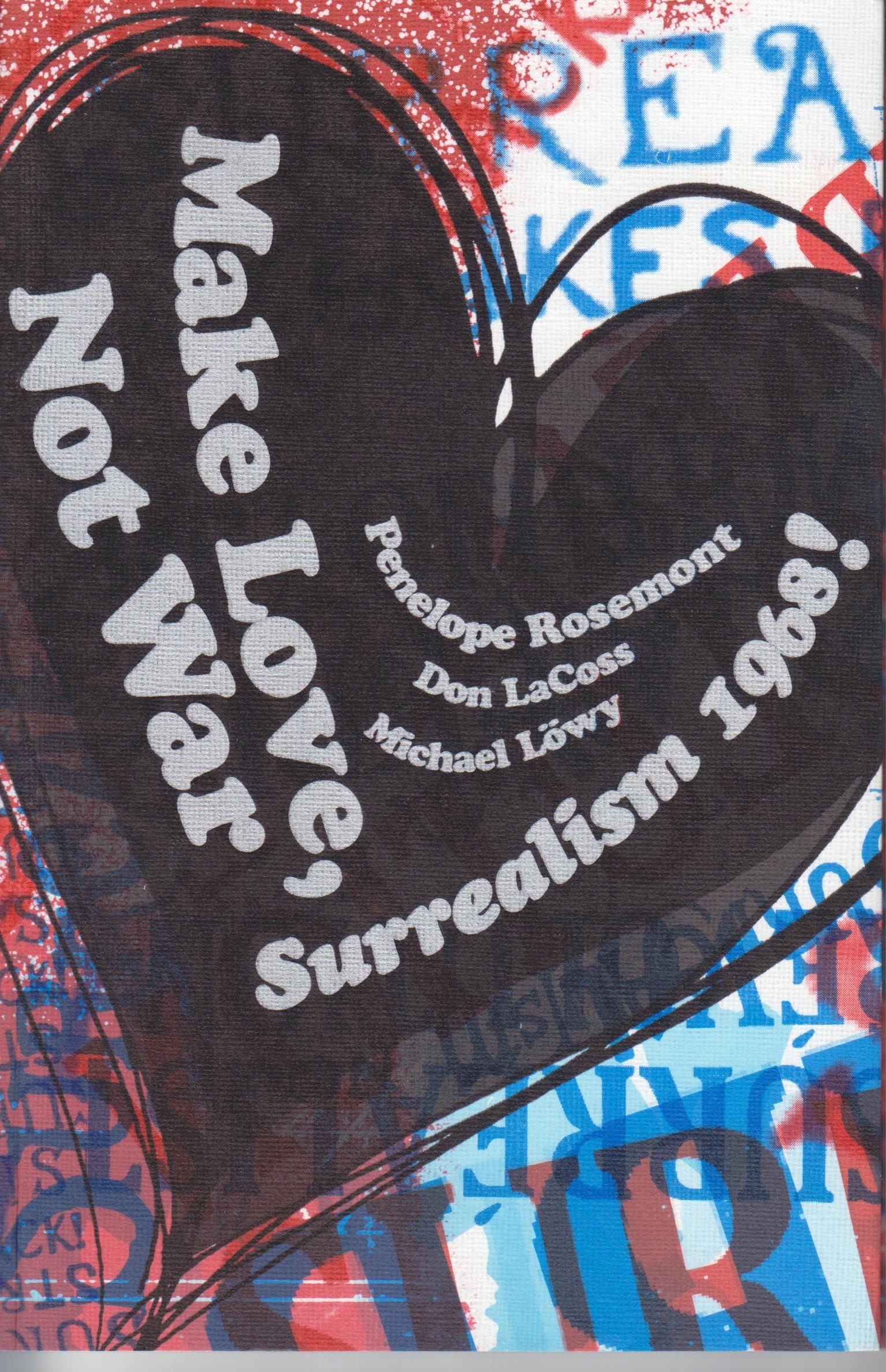 Make Love, Not War:  Surrealism 1968! book image