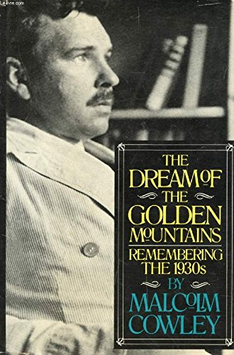 The Dream of the Golden Mountains: Remembering the 1930s book image