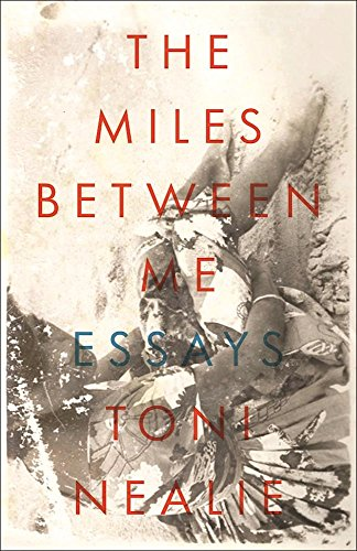 The Miles Between Me:  Essays book image
