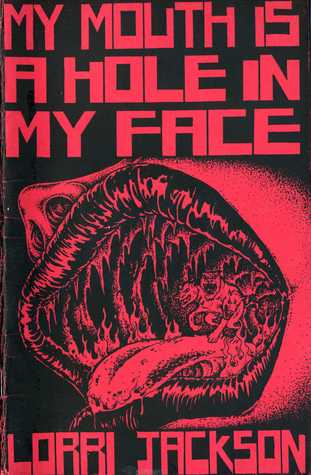 My Mouth Is a Hole in My Face book image