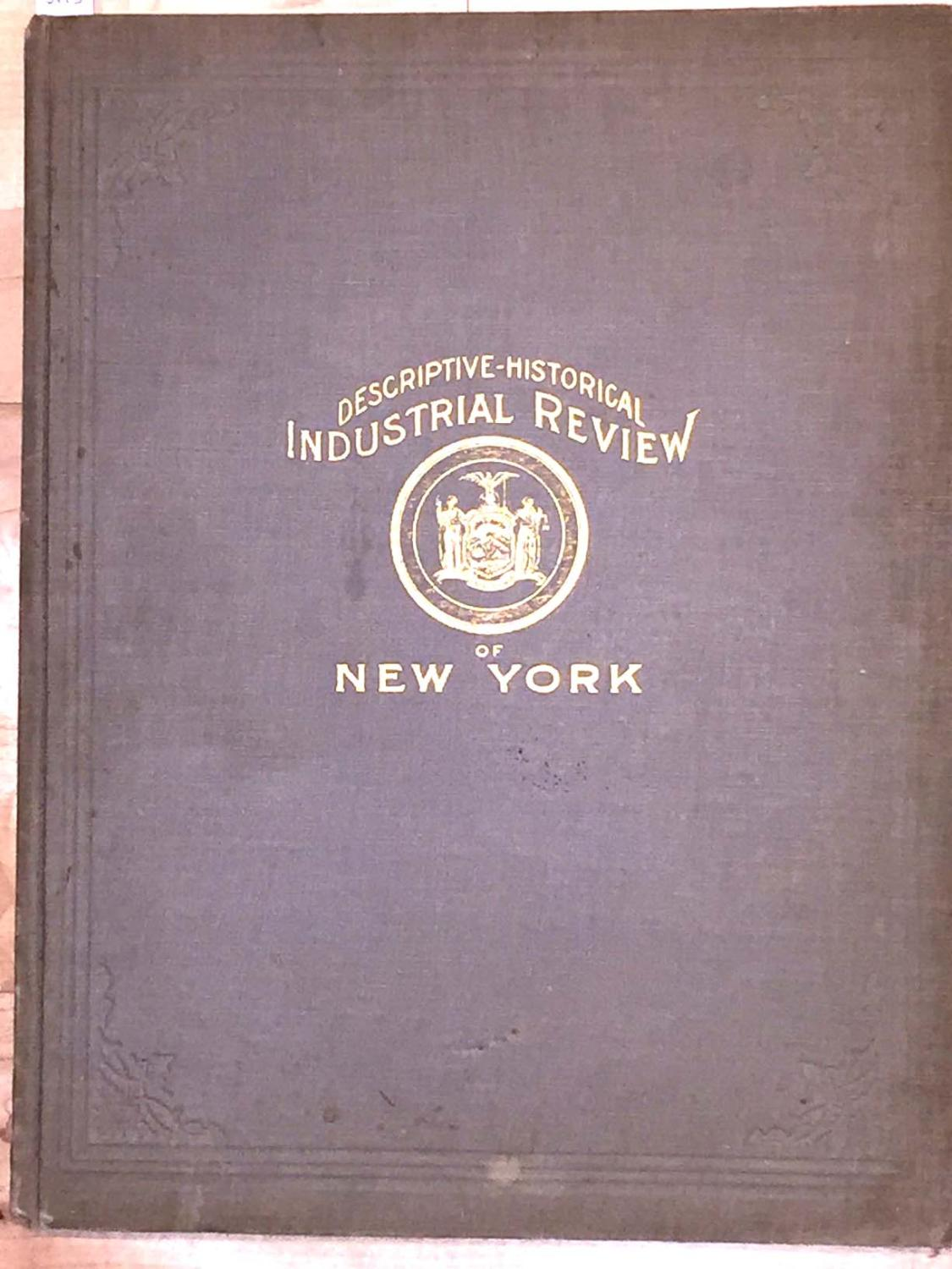 A Descriptive Review of the Commercial Industrial Agricultural Historical Development of the State of New York book image