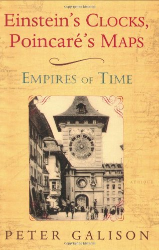 Einstein's Clocks, Poincare's Maps: Empires of Time book image