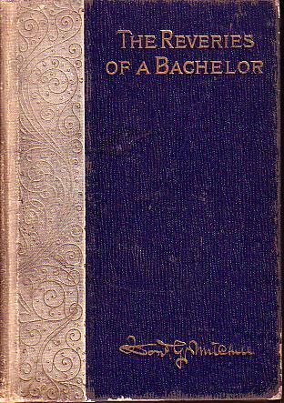 The Reveries of a Bachelor book image