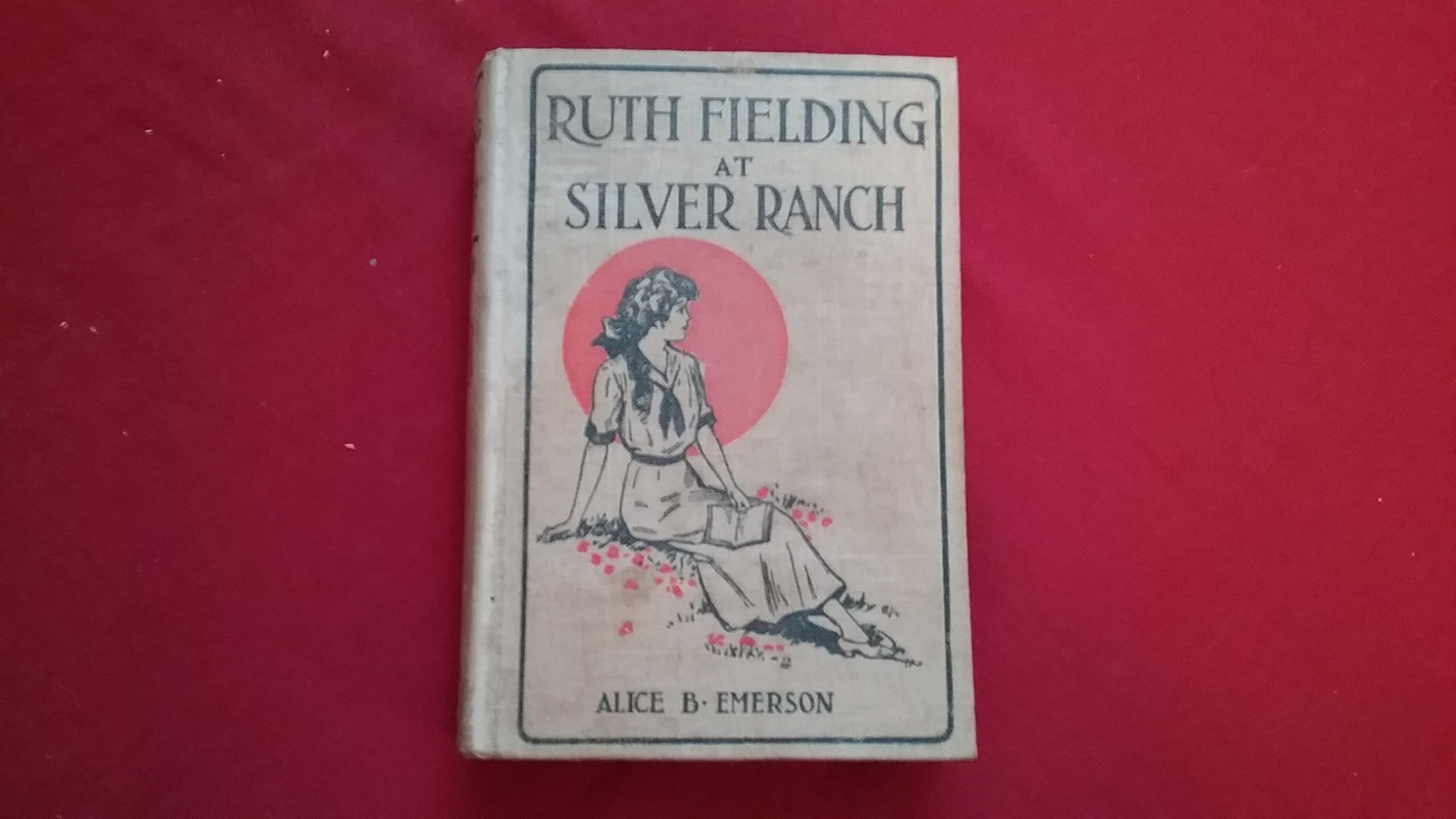 Ruth Fielding at Silver Ranch book image