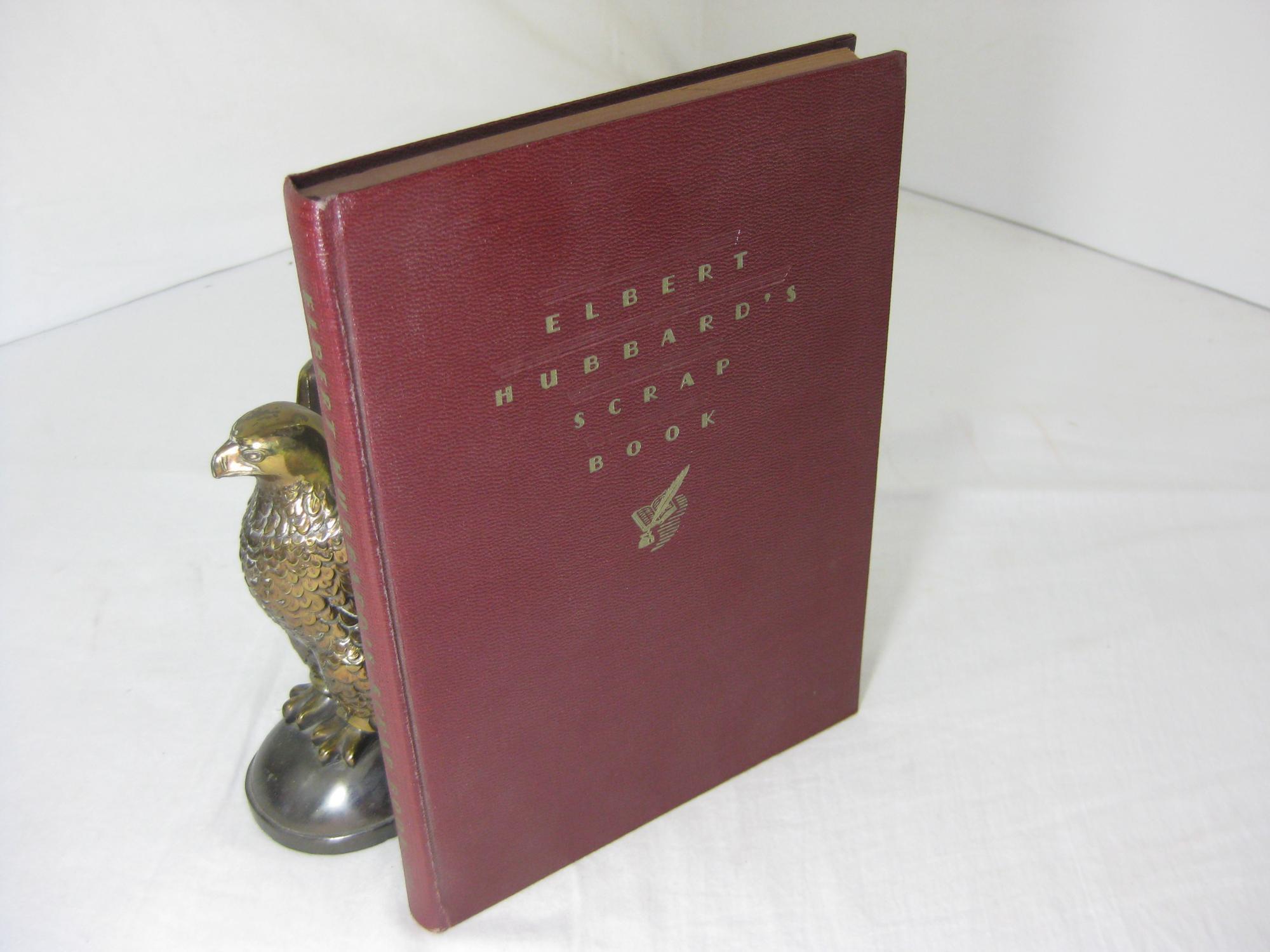 Elbert Hubbard's Scrap Book book image