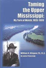 Taming the Upper Mississippi: My Turn at Watch, 1935-1999 book image