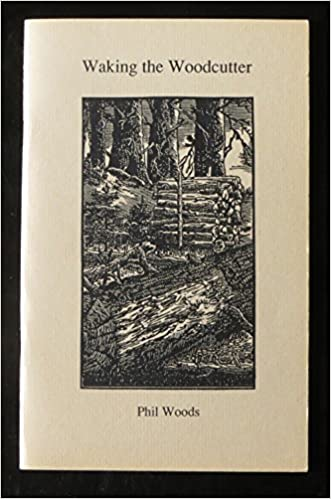 Waking the Woodcutter book image