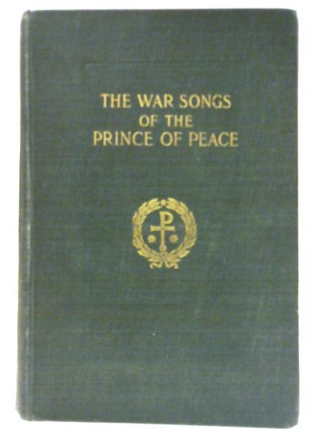 The War Songs of the Prince of Peace, Vol. 1 book image