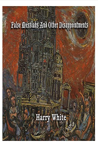 False Messiahs and Other Disappointments book image